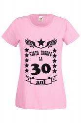 Tricou dama personalizat Fruit of the loom roz Viata incepe la 30 ani S Tricouri dama