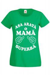 Tricou dama personalizat Fruit of the loom verde Asa arata o mama superba M Tricouri dama