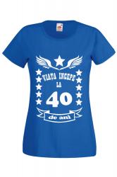 Tricou dama personalizat Fruit of the loom albastru Viata incepe la 40 ani S Tricouri dama