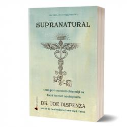 Supranatural carte tiparita- autor dr. Joe Dispenza Carti