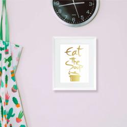 Eat the soup Tablou decorativ cu colaj metalic auriu Tablouri