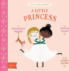 A Little Princess A Babylit r Friendship Primer
