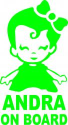 Sticker auto Andra on Board culoare verde