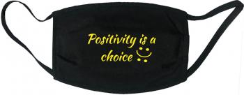 Masca protectie reutilizabila din material textil cu imprimeu and rdquo Positivity is a choice and rdquo neagra Masti chirurgicale si reutilizabile