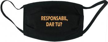 Masca protectie reutilizabila din material textil cu imprimeu and rdquo Responsabil dar tu and rdquo neagra Masti chirurgicale si reutilizabile