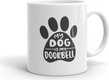 Cana personalizata My dog is my doorbell