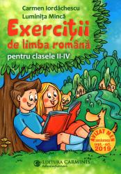 Exercitii de limba romana pentru clasele II-IV. Editie revizuita. Avizata MEN 2019