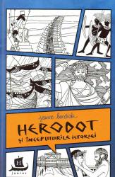 Herodot si inceputurile istoriei. Cu desenele autoarei Carti