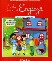 Limba moderna engleza. Manual pentru clasa a IV-a semestrul I