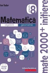 Matematica. Algebra geometrie caiet de lucru clasa a VIII-a initiere partea a II-a editia a III-a 2019-2020 autor Ion Tudor