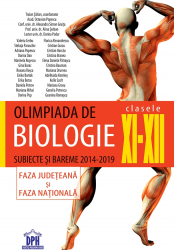Olimpiada de biologie clasele XI-XII subiecte si bareme 2014-2019 Faza judeteana si faza nationala