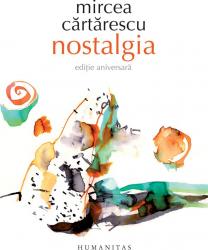 Nostalgia Mircea Cartarescu Carti
