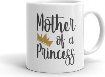 Cana personalizata Mother of a Princess