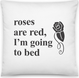 Perna personalizata Roses are red I m going to bed Perne