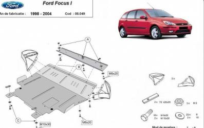 Scut auto metalic motor cutie de viteza Ford Focus I / Toate motorizarile /An fab 1998-2004 Scuturi auto