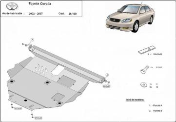 Scut auto metalic motor Toyota Corolla / toate motorizarile / 2002-2008 Toyota Corolla Verso / toate motorizarile / 2002-2009 Scuturi auto