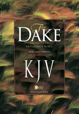 Dake s Annotated Reference Bible KJV Carti