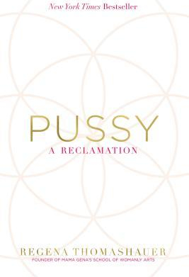Pussy A Reclamation