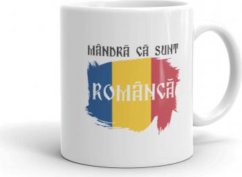 Cana personalizata Mandra ca sunt romanca 1