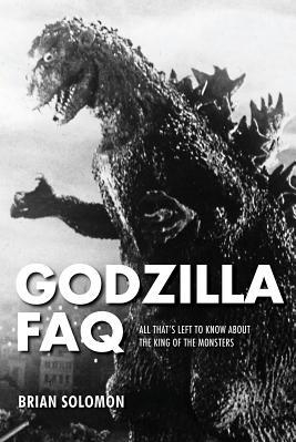 Godzilla FAQ All That s Left to Know about the King of the Monsters