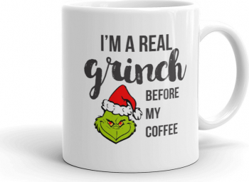 Cana personalizata Im a real Grinch before my coffee