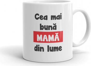 Cana personalizata Cea mai buna mama din lume
