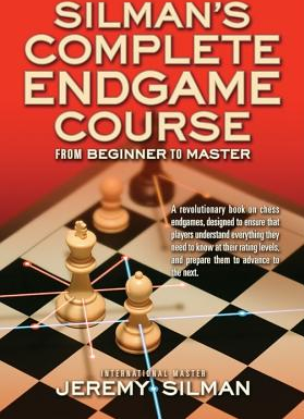 Silman s Complete Endgame Course From Beginner to Master Carti