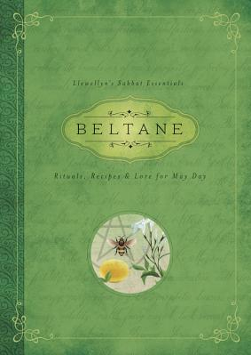 Beltane Rituals Recipes Lore for May Day Carti