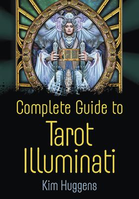 Complete Guide to Tarot Illuminati Carti