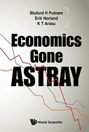 Economics Gone Astray Carti