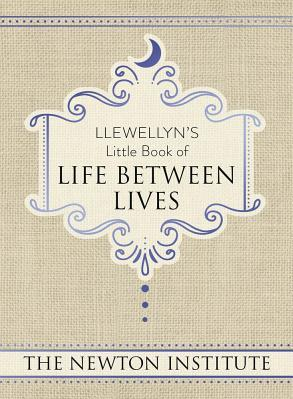 Llewellyn s Little Book of Life Between Lives Carti