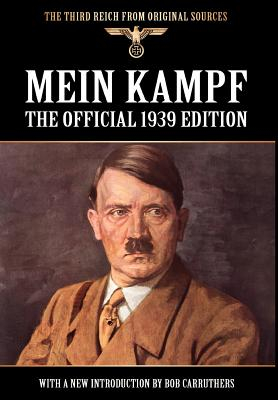 Mein Kampf The Official 1939 Edition