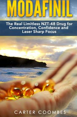Modafinil The Real Limitless NZT 48 Drug for Concentration Confidence and Laser Sharp Focus Vitamins Brain Supplements Nootr Carti