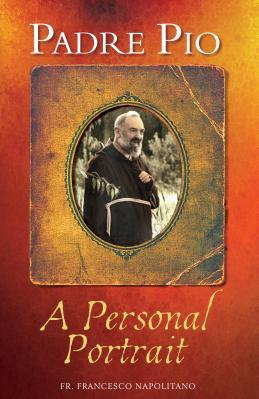 Padre Pio A Personal Portrait Carti