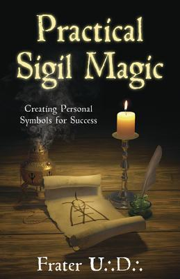 Practical Sigil Magic Creating Personal Symbols for Success Carti
