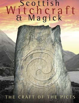 Scottish Witchcraft Magick The Craft of the Picts Carti