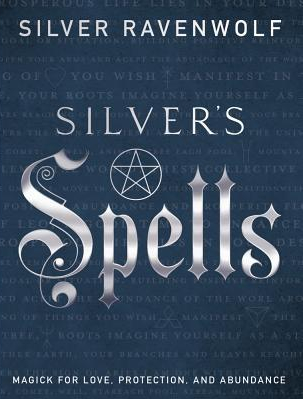 Silver s Spells Magick for Love Protection and Abundance Carti