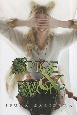 Spice and Wolf Volume 5 Carti