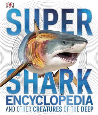 Super Shark Encyclopedia Carti