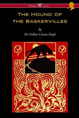 The Hound of the Baskervilles Wisehouse Classics Edition Carti