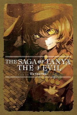 The Saga of Tanya the Evil Vol 3 Light Novel The Finest Hour Carti