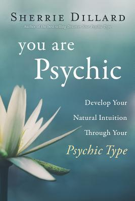 You Are Psychic Develop Your Natural Intuition Through Your Psychic Type Carti