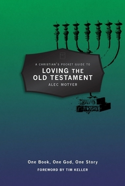 A Christian s Pocket Guide to Loving the Old Testament One Book One God One Story Carti