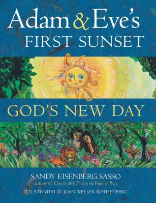 Adam Eve s First Sunset God s New Day