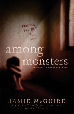 Among Monsters A Red Hill Novella Carti