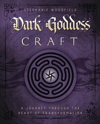 Dark Goddess Craft A Journey Through the Heart of Transformation Carti