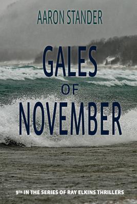 Gales of November A Ray Elkins Thriller Carti
