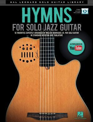 Hymns for Solo Jazz Guitar Hal Leonard Solo Guitar Library