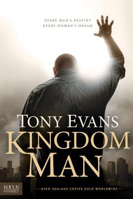 Kingdom Man Every Man s Destiny Every Woman s Dream
