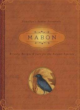 Mabon Rituals Recipes Lore for the Autumn Equinox Carti